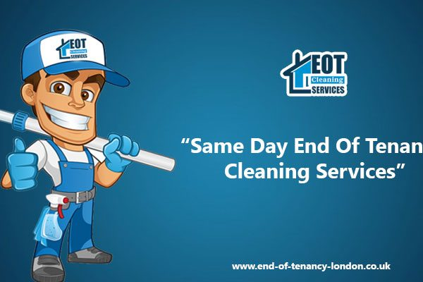 Same day end of tenancy cleaning services in London