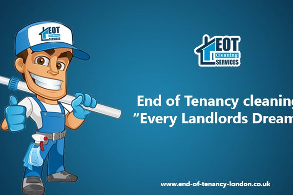 End of Tenancy cleaning: Every Landlords Dream